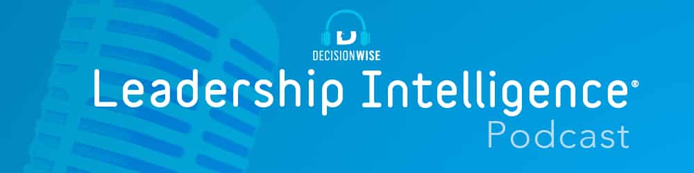 Leadership Intelligence Podcast by DecisionWise