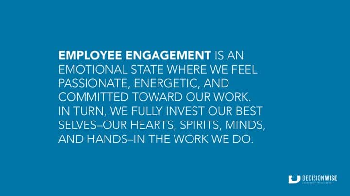 What is Employee Engagement? DecisionWise